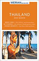 Reiseführer Thailand Empfehlung Süden Merian Momente