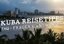 Kuba Reisevorbereitung Reisetipps FAQ