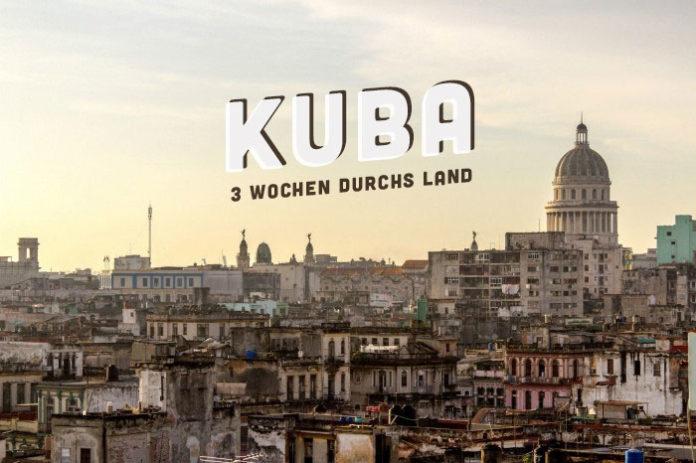 Kuba Rundreise 3 Wochen