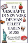 New York Reiseführer Empfehlung: 111 Geschäfte in New York Guide