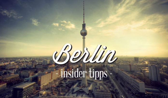 berlin tipps tolle orte von und mit locals mit insider tipps. Black Bedroom Furniture Sets. Home Design Ideas