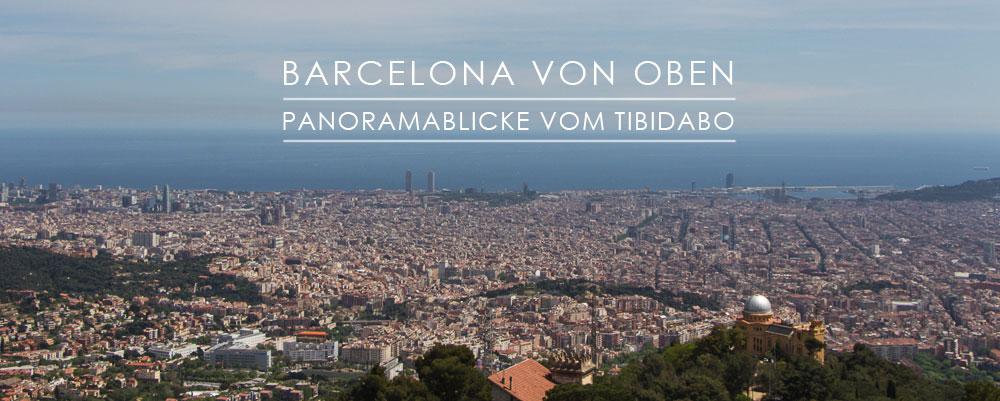 Tibidabo Barcelona – bester Panoramablicke auf die Stadt