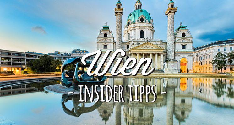 Wien Tipps für eine Städtereise in die österreichische Hauptstadt