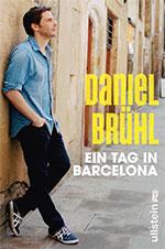 Ein Tag in Barcelona Daniel Brühl