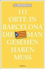 111 Orte in Barcelona die man gesehen haben muss