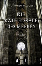 Die Kathedrale des Meeres - Ildefonso Falcones