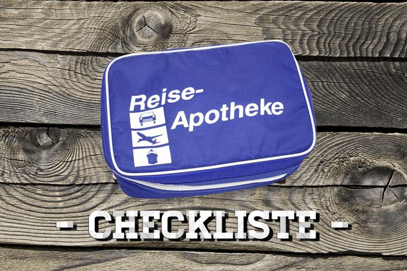 Reiseapotheke Checkliste für Reisemedikamente im Urlaub