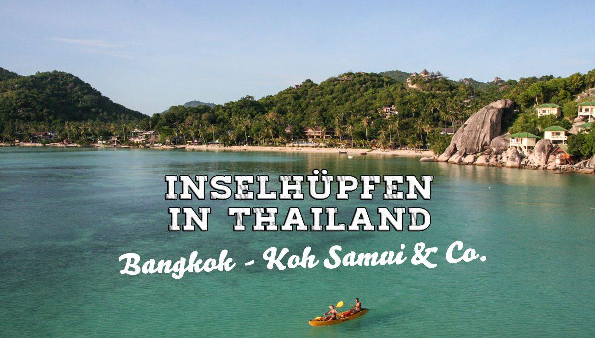 Tipps zum Inselhüpfen in Thailand