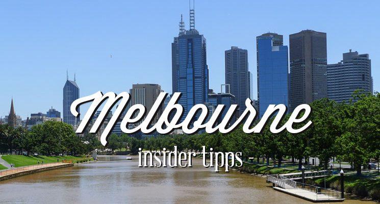 Melbourne Tipps von einem Local