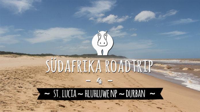 Hluhluwe Durban St Lucia Südafrika Sehenswürdigkeiten