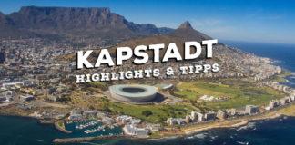 Kapstadt Top Sehenswürdigkeiten