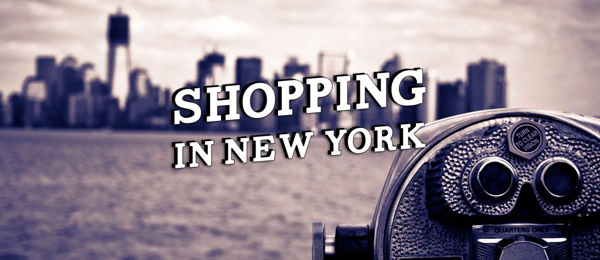 New York: Tipps für deine Shopping-Tour und ausgefallene Läden