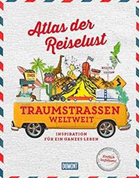 Atlas Traumstraßen Reisebildband
