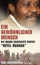 Wahre Geschichte Hotel Ruanda