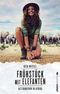 Frühstück mit Elefanten: Als Rangerin in Afrika Taschenbuch