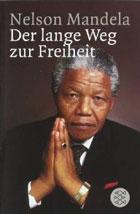 Mandela der lange Weg zur Freiheit
