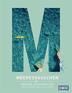 Meeresrauschen Reisebuch - Europa am Meer
