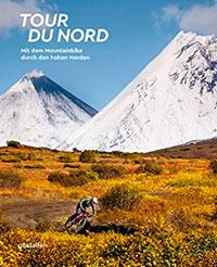 Tour du Nord Reisebuch Kochbuch