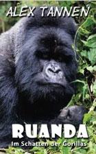 Alex Tannen Ruanda Reisebericht