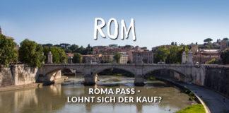 Lohnt sich der Kauf des Roma Pass?