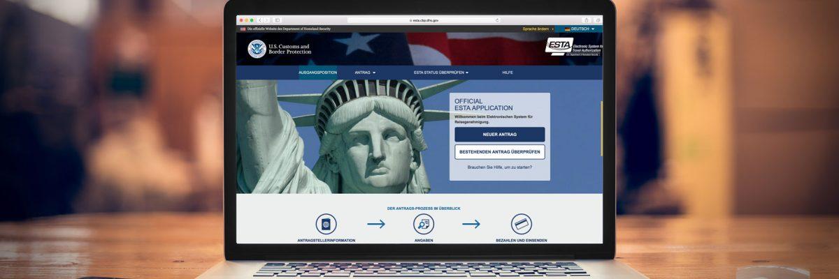Einreise in die USA – ESTA Formular Schritt für Schritt