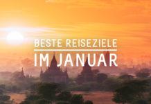 Beste Reiseziele Urlaub im Januar - Tipps
