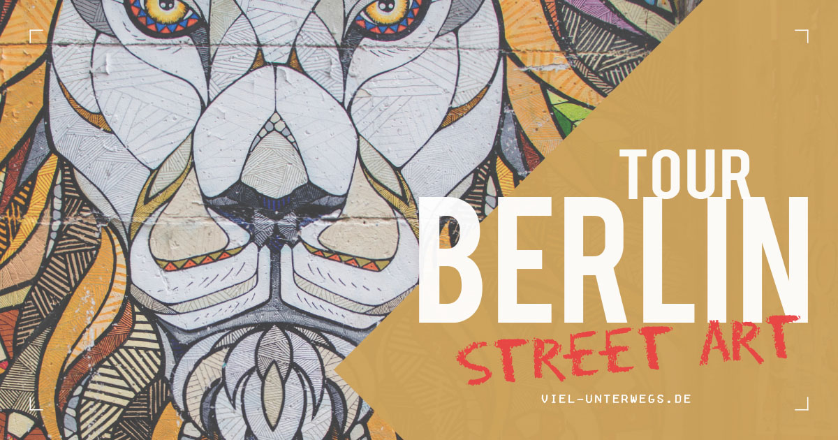 Berlin Street Art Tour Mit The Hidden Path Reiseblog