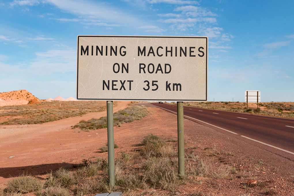 Coober Pedy Mining Machines Sign