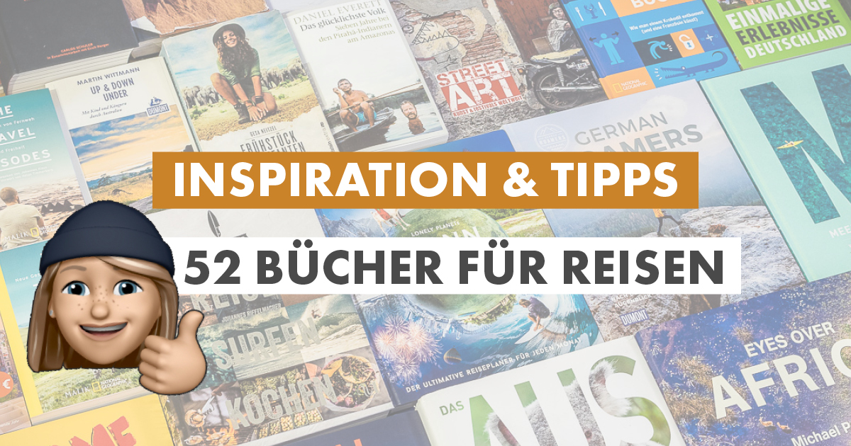 Reisebücher Tipps und Inspiration