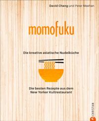 Momofuku: Die kreative asiatische Nudelküche
