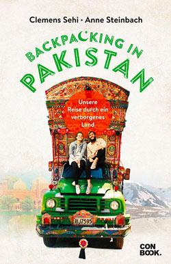 Backpacking in Pakistan Reisebuch Abenteuer