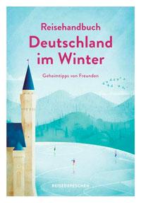 Reisebuch Deutschland im Winter
