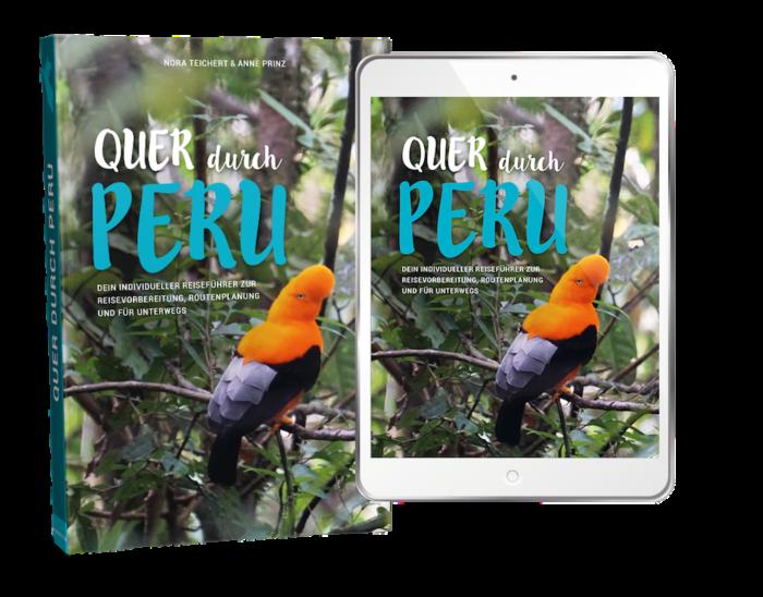 Peru Reiseführer Quer durch Peru