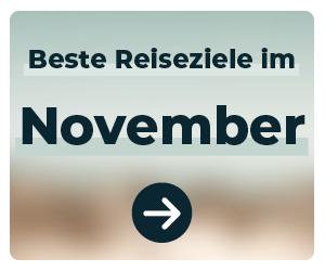 Die schönsten Reiseziele im November