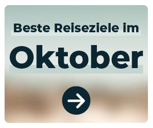 Die schönsten Reiseziele im Oktober