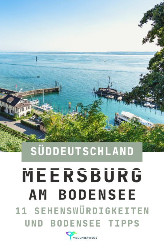 Meersburg Bodensee Tipps und Bilder